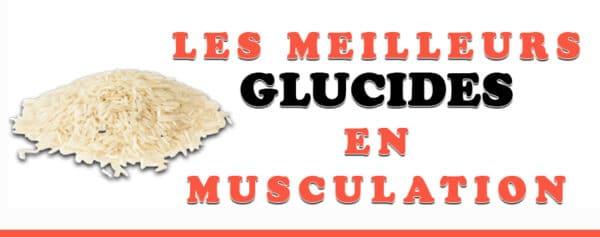 Les meilleurs glucides en musculation