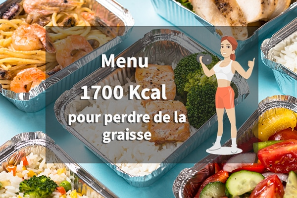 menu 1700 calories pour perdre de la graisse
