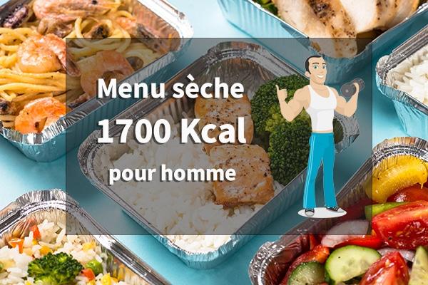 menu sèche 1700 kcal pour homme